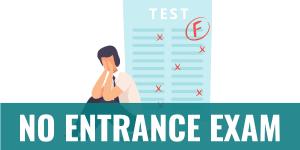 no entrance exam